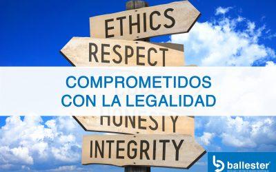 Ballester, comprometidos con el cumplimiento de las normas y la ética empresarial