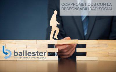 Ballester, nuestro compromiso con la Responsabilidad Social Corporativa